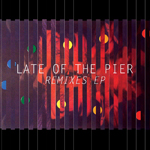 Late of the Pier